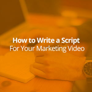 script for your marketing video