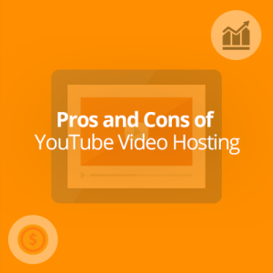 Pros and Cons of YouTube Video Hosting